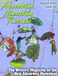 Absurdist Monthly Review